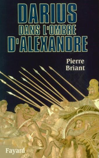 Darius dans l'ombre d'Alexandre
