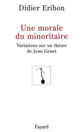 Une morale du minoritaire