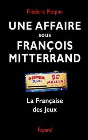 Une affaire sous François Mitterrand