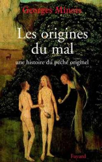 Les origines du mal