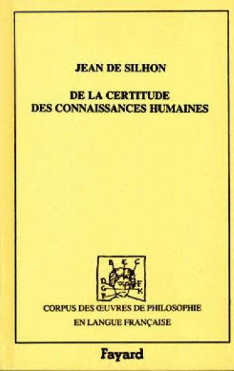 De la certitude des connaissances humaines, 1661