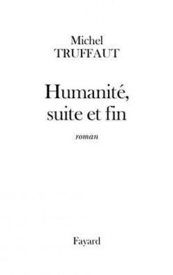 Humanité, suite et fin