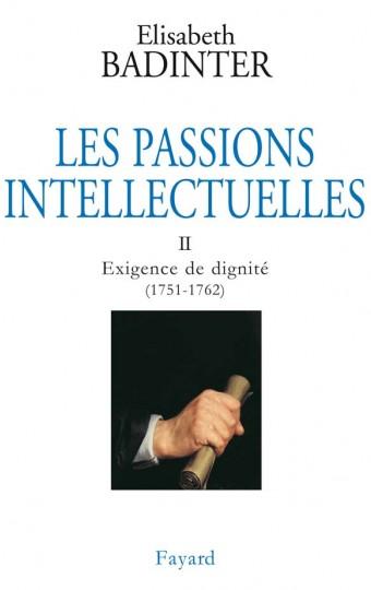 Les Passions intellectuelles, tome 2