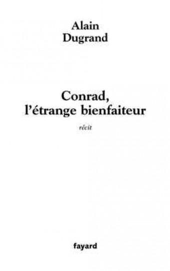Conrad, l'étrange bienfaiteur