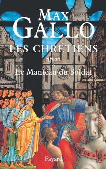 Les Chrétiens, tome 1