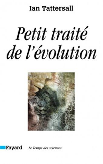 Petit traité de l'évolution