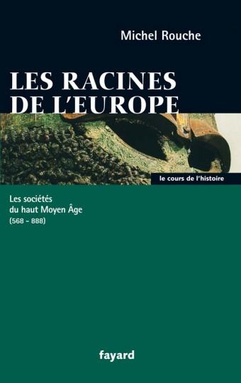 Les racines de l'Europe