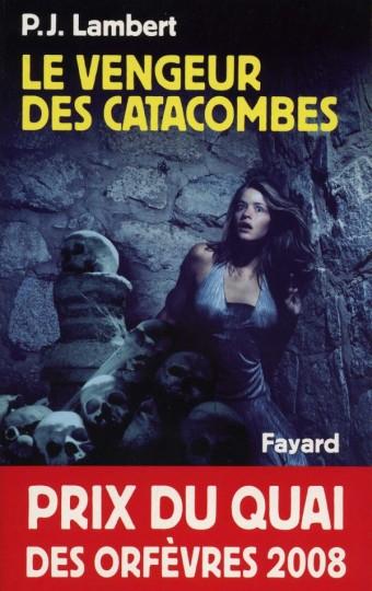 Le Vengeur des catacombes