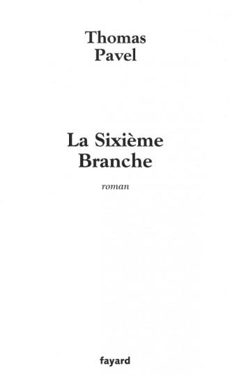 La Sixième Branche
