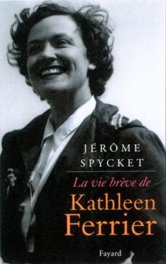 La vie brève de Kathleen Ferrier