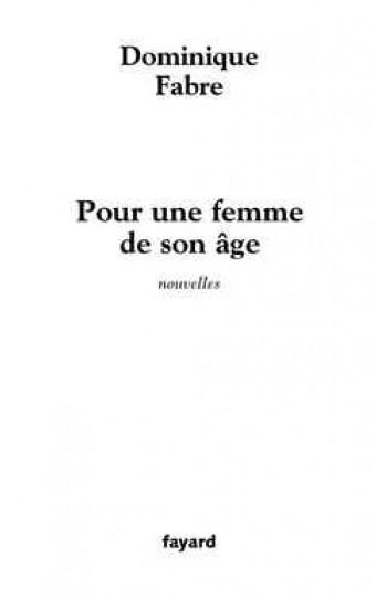 Pour une femme de son âge