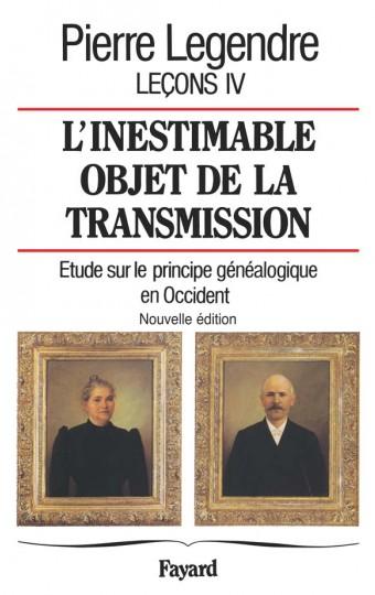 L'inestimable objet de transmission