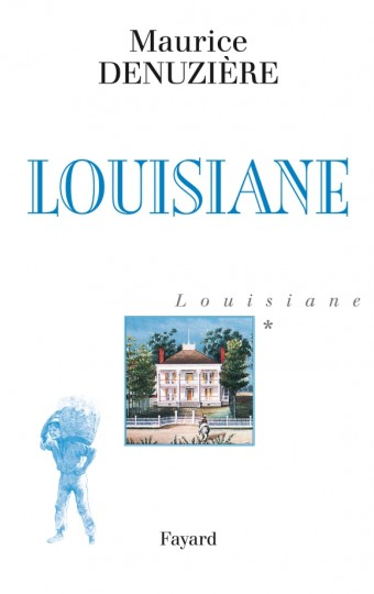 Louisiane, tome 1