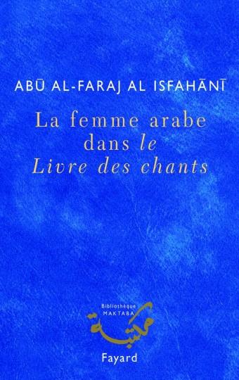 La femme arabe dans le Livre des chants