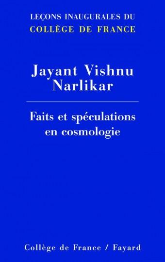 Faits et spéculations en cosmologie