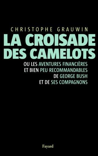 La croisade des camelots