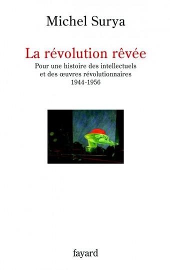 La révolution rêvée