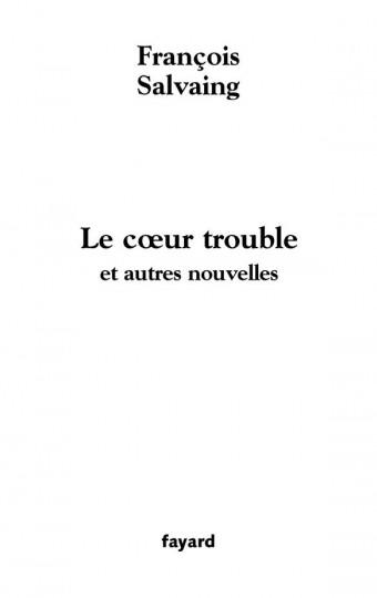 Le coeur trouble