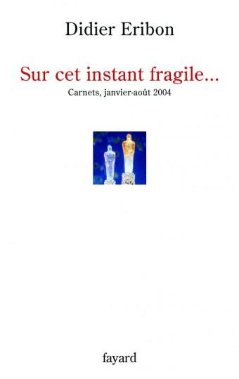 Sur cet instant fragile...