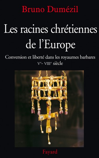 Les racines chrétiennes de l'Europe