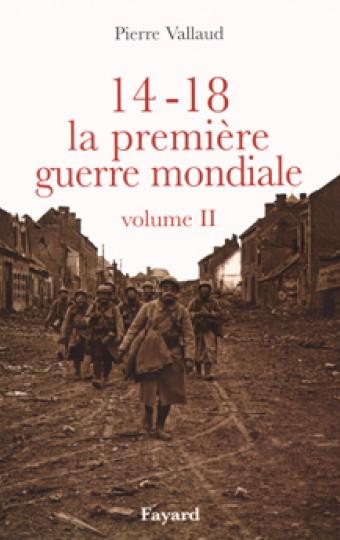 14-18, la première guerre mondiale, volume II