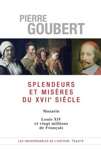 Splendeurs et misères du XVIIe siècle