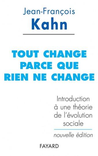 Tout change parce que rien ne change