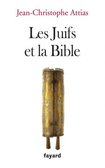Les Juifs et la Bible