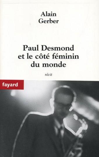 Paul Desmond et le coté féminin du monde