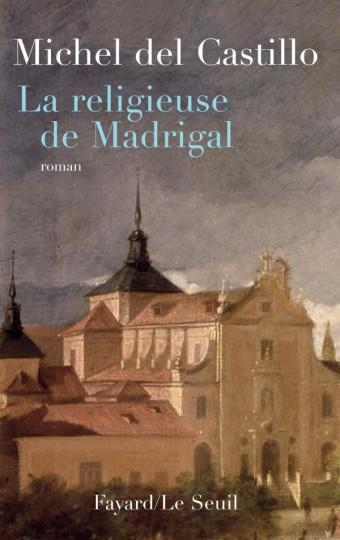 La religieuse de Madrigal