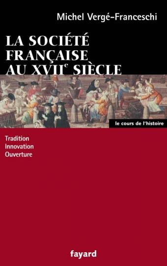 La société française au XVII siècle