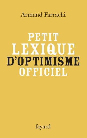 Petit lexique d'optimisme officiel