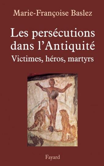 Persécutions dans l'Antiquité