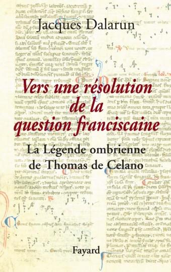 Vers une résolution de la question franciscaine