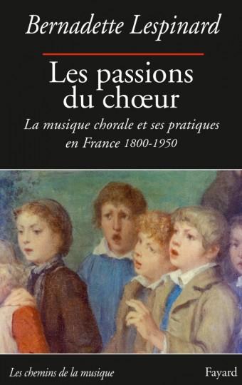 Les passions du choeur 1800-1950
