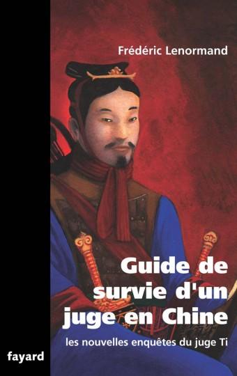 Guide de survie d'un juge en Chine