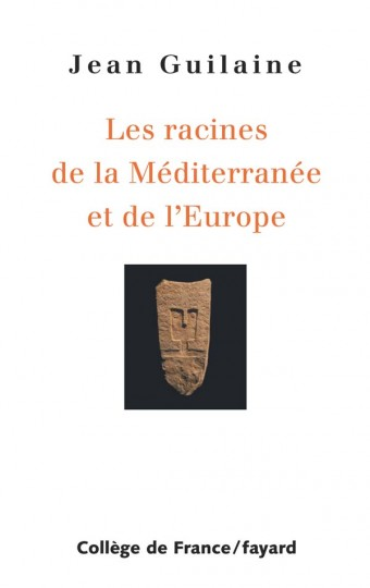 Racines de la Méditerranée et de l'Europe
