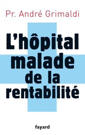 L'hôpital, malade de la rentabilité