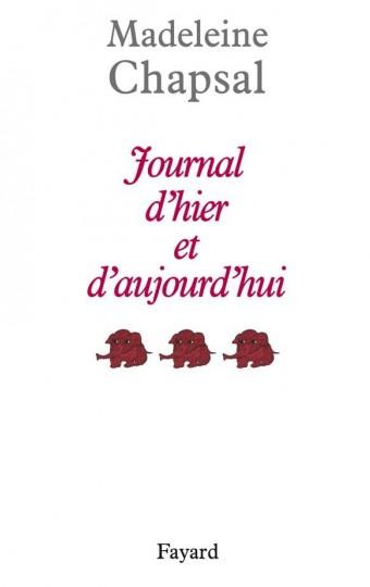 Journal d'hier et d'aujourd'hui, tome 3