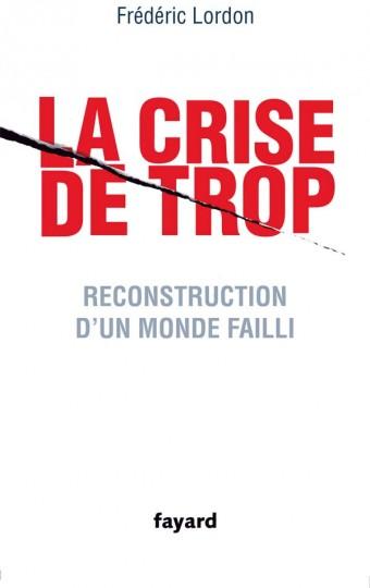 La crise de trop