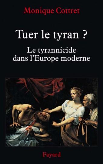 Tuer le tyran ?