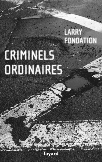 Criminels ordinaires