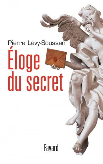 Eloge du secret