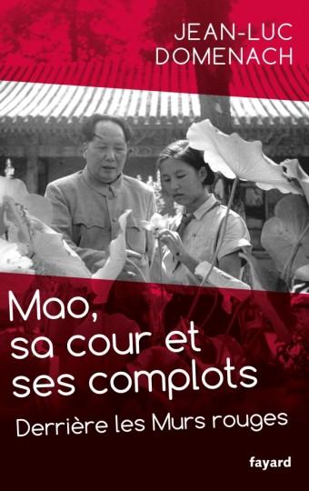 Mao, sa cour et ses complots