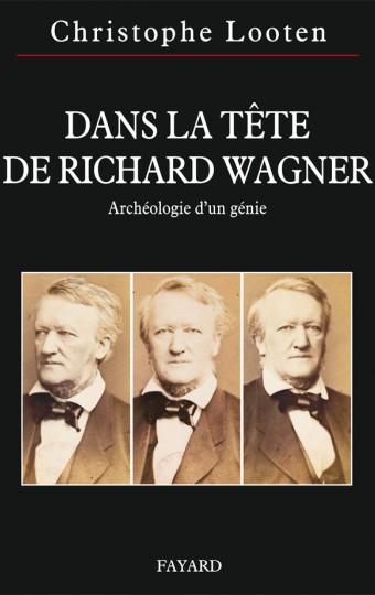 Dans la tête de Richard Wagner