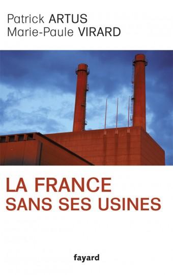 La France sans ses usines