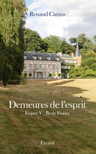 Demeures de l'esprit X France V Ile de France
