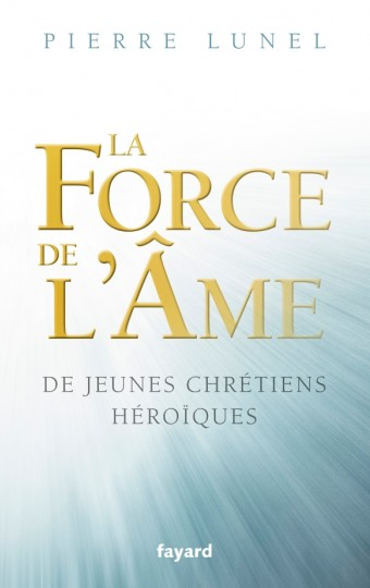 LA FORCE DE L AME