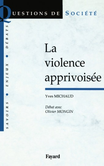 La violence apprivoisée