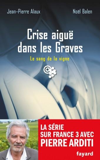 Crise aiguë dans les Graves